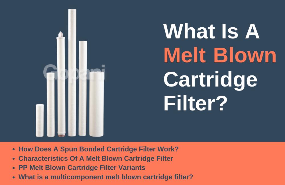 What is Melt blown Filter Cartridge?