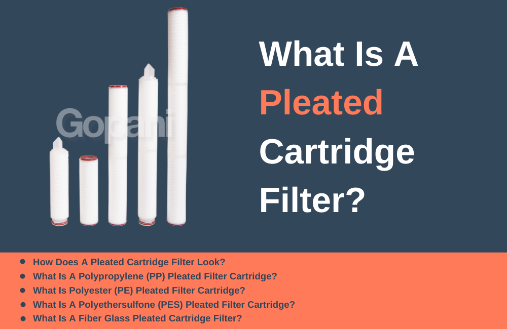 What is a Pleated Cartridge Filter?